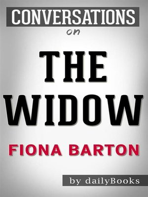 cover image of The Widow--A Novel by S.A. Harrison