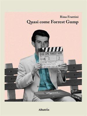 cover image of Quasi Come Forrest Gump