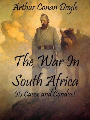 cover image of The War In South Africa--Its Cause and Conduct