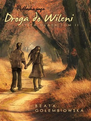 cover image of Lista Olafa 2. Droga do Wileni