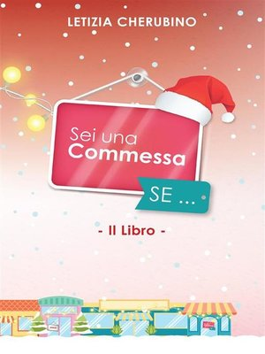 cover image of Sei una commessa se... Christmas special edition