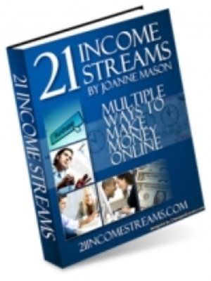 cover image of 21 Income Streams--Multiple Ways to Make Money Online