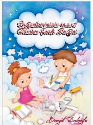 cover image of Peygamberimizin Dilinden Çocuk Sevgisi