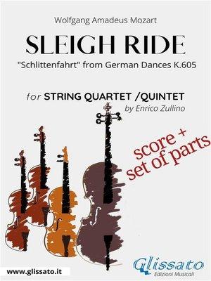 cover image of Sleigh Ride--String quartet/quintet score & parts