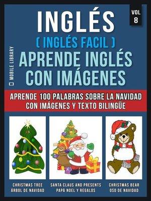 cover image of Inglés ( Inglés Facil ) Aprende Inglés con Imágenes (Vol 8)