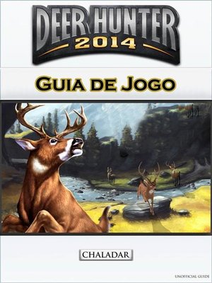 cover image of Deer Hunter 2014 Guia De Jogo