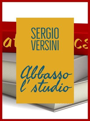 cover image of Abbasso l'studio