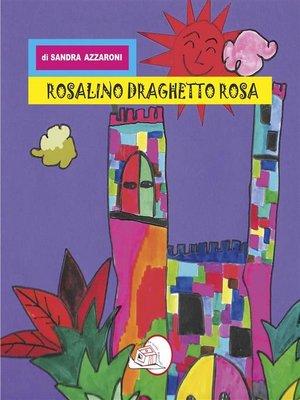 cover image of Rosalino draghetto rosa