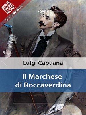 cover image of Il marchese di Roccaverdina