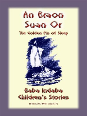 cover image of AN BRAON SUAN OR or the Golden Pin of Sleep--A Celtic Children's Story