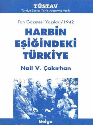 cover image of Harbin Eşiğindeki Türkiye