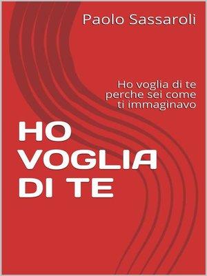 cover image of Ho voglia di te