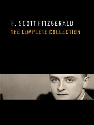 cover image of F. Scott Fitzgerald--The Complete Collection