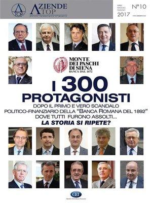 cover image of Monte dei Paschi--I 300 Protagonisti
