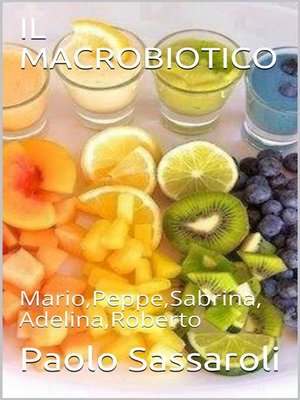 cover image of Il Macrobiotico