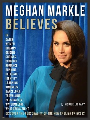 cover image of Meghan Markle Believes--Meghan Quotes and Believes