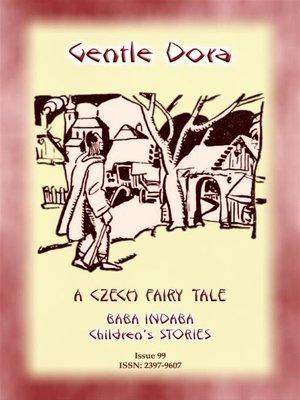 cover image of GENTLE DORA--A Czech Folk Tale for children