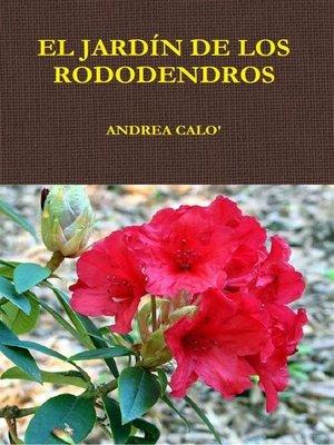cover image of El Jardín De Los Rododendros.