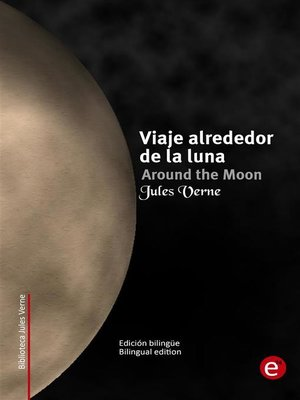 cover image of Viaje alrededor de la luna/Around the moon