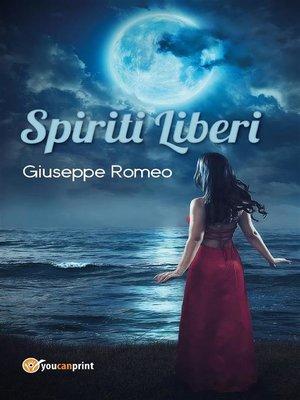 cover image of Spiriti liberi