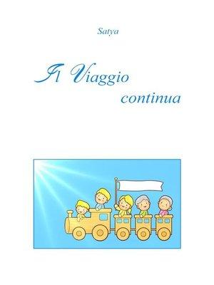 cover image of Il Viaggio continua