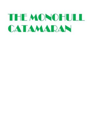cover image of The Monohull Catamaran