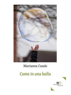 cover image of Come in una bolla