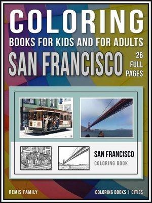 cover image of Coloring Books for Kids and for Adults--San Francisco