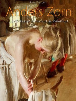 cover image of Anders Zorn--100 Figure  Drawings & Paintings (Annotated)