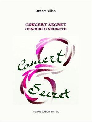 cover image of Concert secret. Concerto segreto