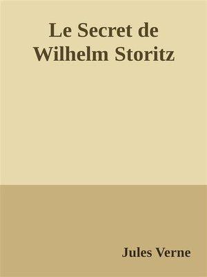 cover image of Le Secret de Wilhelm Storitz