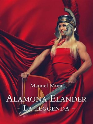 cover image of Alamona Elander  La leggenda