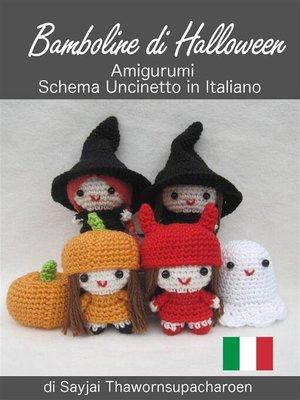 cover image of Bamboline di Halloween, Amigurumi, Schema Uncinetto in Italiano
