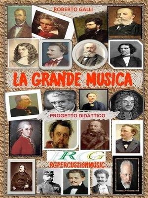 cover image of La Grande Musica