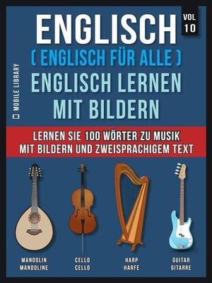 cover image of Spanisch (Spanisch für alle) Lerne Spanisch mit Bildern (Vol 10)