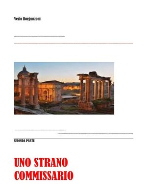 cover image of Uno strano commissario. Seconda parte