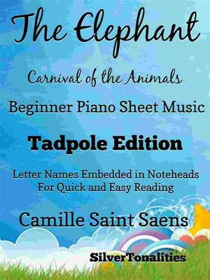 cover image of Elephant Carnival of the Animals Beginner Piano Sheet Music Tadpole Edition