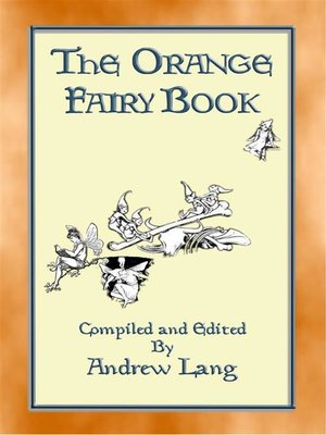 cover image of THE ORANGE FAIRY BOOK illustrated edition