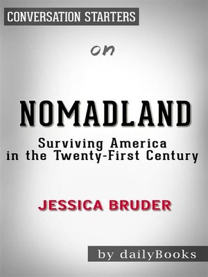 cover image of Nomadland--Surviving America in the Twenty First Century--by Jessica Bruder