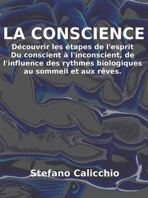 cover image of La conscience--découvrir les étapes de l'esprit