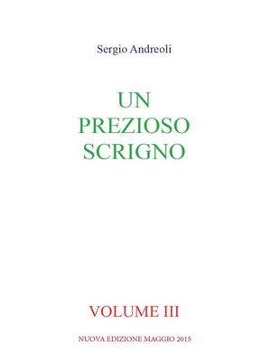 cover image of Un prezioso scrigno--Volume 3