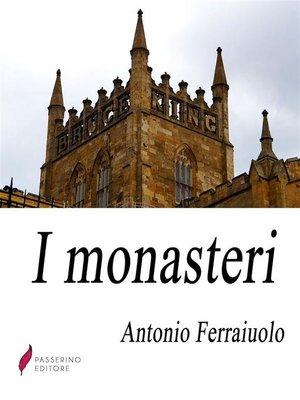 cover image of I monasteri