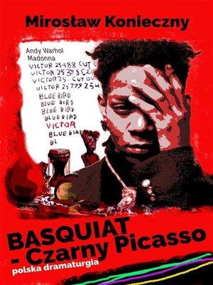 cover image of Basquiat--Czarny Picasso