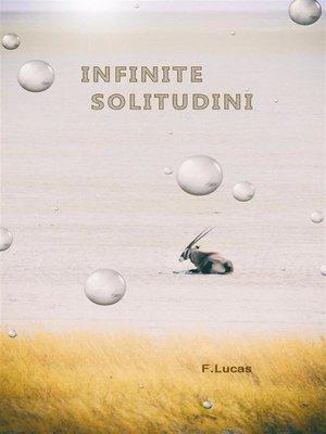 cover image of Infinite Solitudini