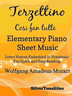 cover image of Terzettino Cosi Fan Tutte Elementary Piano Sheet Music