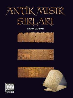cover image of Antik Mısır Sırları