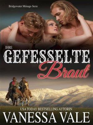 cover image of Ihre gefesselte Braut