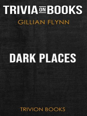 cover image of Dark Places by Gillian Flynn (Trivia-On-Books)