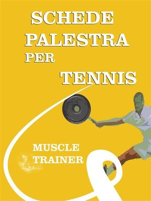 cover image of Schede Palestra per Tennis