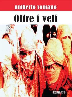 cover image of Oltre i veli